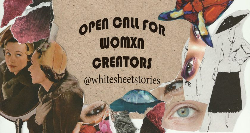 Top Opportunities - 20-26 July - call for womxn creators